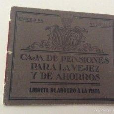Documentos bancarios: LIBRETA AHORROS 1932 - CAJA PENSIONES VEJEZ Y AHORROS - BARCELONA. Lote 56973371