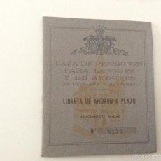Documentos bancarios: LIBRETA AHORRO A PLAZO 1955 - CAJA PENSIONES VEJEZ Y AHORROS CATALUÑA Y BALEARES. Lote 56973454