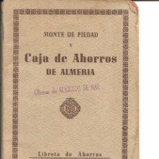 Documentos bancarios: MONTE DE PIEDAD Y CAJA DE AHORROS DE ALMERIA. Lote 57998726