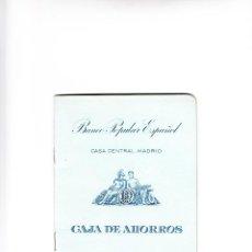 Documentos bancarios: LIBRETA BANCO POPULAR ESPAÑOL CASA CENTRAL MADRID CAJA DE AHORROS 1962. Lote 89561618