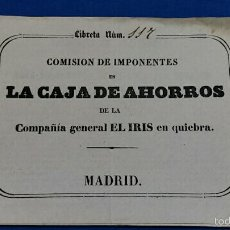 Documentos bancarios: LIBRETA DE COMISIONES DE IMPONENTES EN LA CAJA DE AHORROS DE COMPAÑIA IRIS EN QUIEBRA. 1858. Lote 61321939
