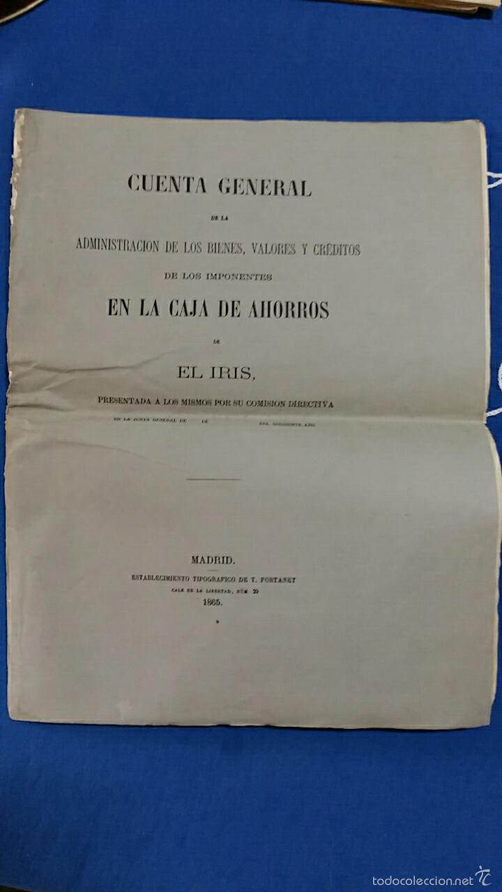 CUENTA GENRAL ADMINISTRACION BIENES VALORES Y CREDITOS CAJA AHORROS EL IRIS. 1865 (Coleccionismo - Documentos - Documentos Bancarios)