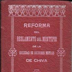 Documentos bancarios: REFORMA REGLAMENTO MONTEPÍO SOCIEDAD SOCORROS MUTOS DE CHIVA. SOCIO 901. 1923-1943 NATIVIDAD HÉRRAEZ. Lote 64256335