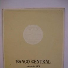 Documentos bancários: BANCO CENTRAL - MEMORIA 1973. Lote 66464598
