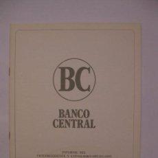 Documentos bancarios: BANCO CENTRAL - INFORME A LA JUNTA GENERAL ORDINARIA - ABRIL 1973. Lote 66476470