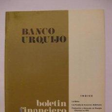 Documentos bancarios: BANCO URQUIJO - BOLETÍN FINANCIERO - MARZO 1973. Lote 66882398