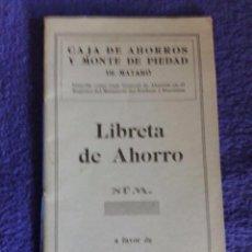 Documentos bancarios: LIBRETA CAJA DE AHORROS Y MONTE DE PIEDAD DE MATARÓ / SIN ANOTACIONES. Lote 70470153
