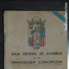 Documentos bancarios: LIBRETA CAJA GENERAL DE AHORROS DE LA INMACULADA CONCEPCIÓN 1960 - ZARAGOZA. Lote 84596944
