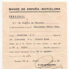 Documentos bancarios: BANCO DE ESPAÑA BARCELONA CONCEDE LICENCIA 20 DIAS - GUERRA CIVIL 1936. Lote 86454556