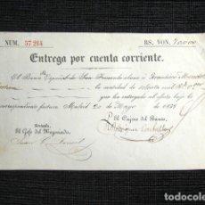 Documentos bancarios: AÑO 1858. BANCO ESPAÑOL DE SAN FERNANDO. ENTREGA POR CUENTA CORRIENTE. 70.000 REALES DE VELLÓN. . Lote 88101848