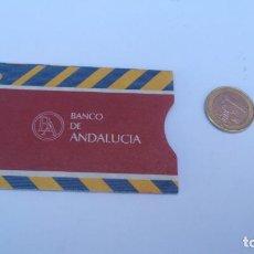 Documentos bancarios: FUNDA DE TARJETA BANCO DE ANDALUCIA. Lote 88833588