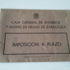 Documentos bancarios: SOBRE IMPOSICION - CAJA AHORROS MONTE PIEDAD ZARAGOZA - TDKC12. Lote 95947087