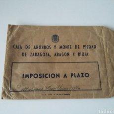 Documentos bancarios: SOBRE IMPOSICION CAJA AHORROS Y MONTE PIEDAD ZARAGOZA ARAGON Y RIOJA - TDKC12. Lote 95947202