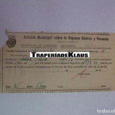 Documentos bancarios: TALON ARBITRIO SOBRE LA RIQUEZA RUSTICA Y PECUARIA PROVINCIA DE LOGROÑO ENTRENA LA RIOJA 1953 TDKP12. Lote 98632763
