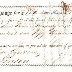Documentos bancarios: LETRA DE CAMBIO LA HABANA. CUBA. AÑO 1836. Lote 109335756