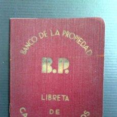 Documentos bancarios: LIBRETA CAJA DE AHORROS (B.P.) BANCO DE PROPIEDAD,DUPLICADO EXPEDIDO 1939 (DESCRIPCIÓN). Lote 103557667