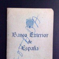 Documentos bancarios: LIBRETA DE AHORRO BANCO EXTERIOR DE ESPAÑA,BARCELONA 1967 (DESCRIPCIÓN). Lote 103558191