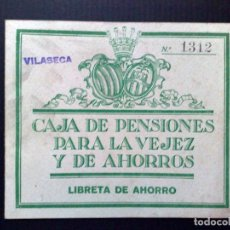 Documentos bancarios: LIBRETA DE AHORRO,CAJA DE PENSIONES PARA LA VEJEZ Y DE AHORROS,VILASECA 1952 (DESCRIPCIÓN). Lote 103561507