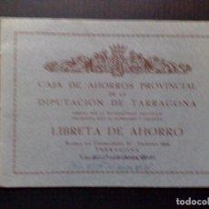 Documentos bancarios: LIBRETA DE AHORRO,CAJA DE AHORROS PROVINCIAL DIPUTACION TARRAGONA,1964 (DESCRIPCIÓN). Lote 103561739