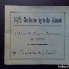 Documentos bancarios: LIBRETA DE CUENTA CORRIENTE,SINDICATO AGRICOLA,SECCIÓN BAILE,VILAVERT 1948 (DESCRIPCIÓN). Lote 103562967