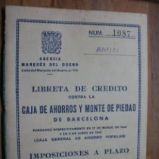 Documentos bancarios: LIBRETA DE CREDITO CAJA DE AHORROS Y MONTE DE PIEDAD DE BARCELONA. Lote 105047995