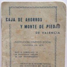 Documentos bancarios: LIBRETA CAJA DE AHORROS Y MONTE DE PIEDAD. VALENCIA. 1957. Lote 105332644
