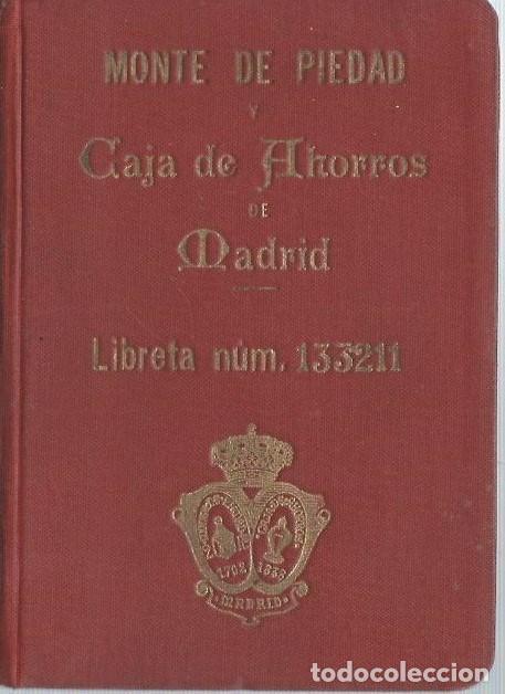 AG40- LIBRETA DEL MONTE DE PIEDAD Y CAJA DE AHORROS DE MADRID - DEL 22 - 5 - 1929 (Coleccionismo - Documentos - Documentos Bancarios)