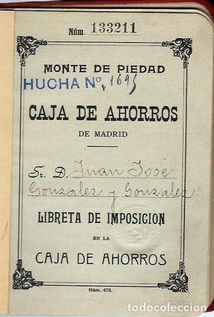 Documentos bancarios: AG40- LIBRETA del MONTE DE PIEDAD y CAJA DE AHORROS DE MADRID - del 22 - 5 - 1929 - Foto 2 - 106096007