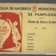 Documentos bancarios: LIBRETA DE AHORRO ESCOLAR. CAJA DE AHORROS MUNICIPAL DE PAMPLONA. VACIA DE CUPONES. Lote 106593683