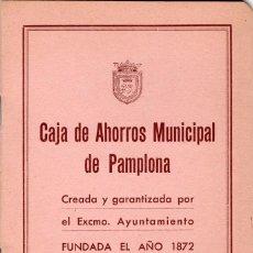 Documentos bancarios: LIBRETA CAJA DE AHORROS MUNICIPAL DE PAMPLONA ARAMBURU 1950 SIN UTILIZAR. Lote 106602271