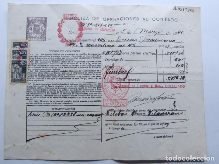 POLIZA OPERACIONES DE BOLSA ( AÑO 1940 ) DEUDA FERROVIARIA / CLASE 8ª ( REPUBLICA ) ESTADO ESPAÑOL (Coleccionismo - Documentos - Documentos Bancarios)