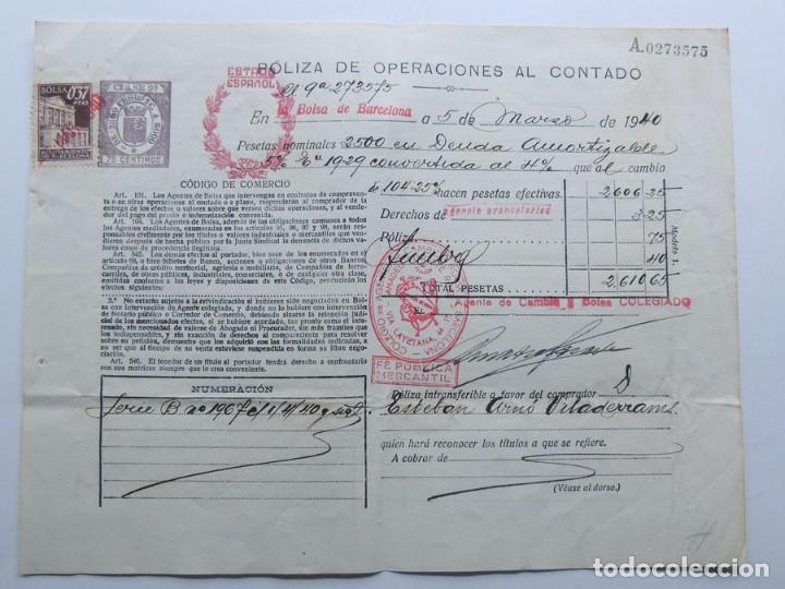 POLIZA OPERACIONES DE BOLSA ( AÑO 1940 ) DEUDA AMORTIZABLE / CLASE 9ª ( REPUBLICA ) ESTADO ESPAÑOL (Coleccionismo - Documentos - Documentos Bancarios)