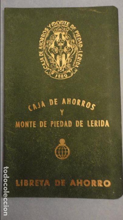ANTIGUA LIBRETA DE AHORROS.CAJA AHORROS MONTE PIEDAD DE LERIDA. 1972 (Coleccionismo - Documentos - Documentos Bancarios)