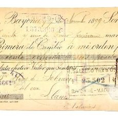 Documentos bancarios: LETRA DE CAMBIO EDUARDO CAMIADE. BAYONA FRANCIA AÑO 1899. Lote 112269115