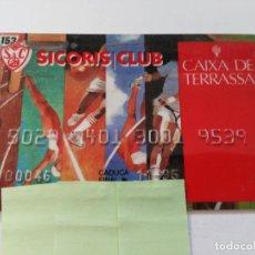 Documentos bancarios: ((TC-110) TARJETA BANCO BANCARIA CAIXA TERRASSA SICORIS CLUB. Lote 112788107