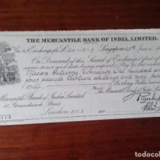 Documentos bancarios: LETRA DE CAMBIO. THE MERCANTILE BANK OF INDIA, LIMITED. SINGAPUR. 25-JUNIO-1927.. Lote 115531875