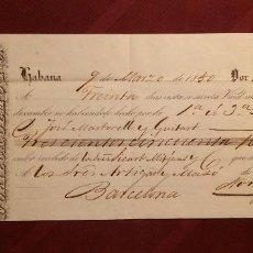 Documentos bancarios: LETRA DE CAMBIO LA HABANA 1850 - JOSE MARTORELL DE BARCELONA - RARA PIEZA - NORIEGA,OLMO Y CIA.. Lote 117209678