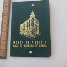 Documentos bancarios: CARTILLA LIBRETA DE AHORRO MONTE DE PIEDAD Y CAJA DE AHORROS DE RONDA, MÁLAGA 1981. BANCO. Lote 120614771