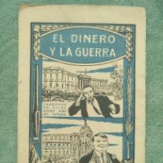 Documentos bancarios: SOCIEDAD NACIONAL DE CREDITO EL DINERO Y LA GUERRA MADRID 1914. Lote 120959611