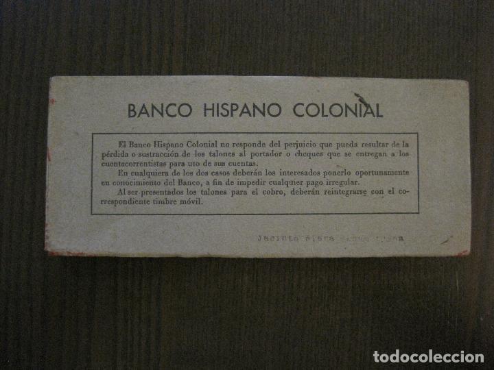 BANCO HISPANO COLONIAL - TALONARIO DE CHEQUES -VER FOTOS-(V-14.513) (Coleccionismo - Documentos - Documentos Bancarios)
