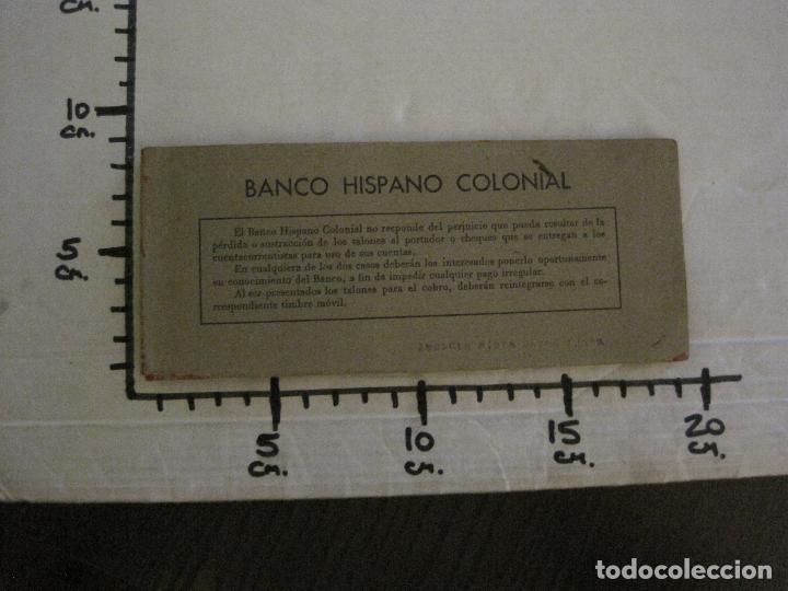 Documentos bancarios: BANCO HISPANO COLONIAL - TALONARIO DE CHEQUES -VER FOTOS-(V-14.513) - Foto 9 - 121061483