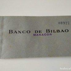 Documentos bancarios: CUADERNO BANCO BILBAO DE MANACOR, AÑOS 60, UNAS 20 HOJAS. Lote 126356463
