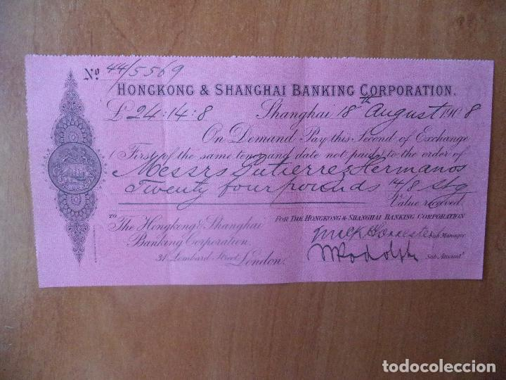 LETRA DE CAMBIO. HONGKONG & SHANGHAI BANKING CORPORATION. SHANGHAI. 18-AGOSTO-1908. (Collectable Paper - Documents - Bank Documents)