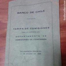 Documentos bancarios: TARIFA DE COMISIONES AÑO 1935,BANCO DE CHILE,IMPUESTO REPÚBLICA. Lote 128831162