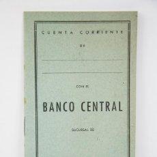 Documentos bancarios: ANTIGUA CARTILLA DE CUENTA CORRIENTE - BANCO CENTRAL - AÑOS 60-70 - MEDIDAS 10,5 X 20,5 CM. Lote 130482410