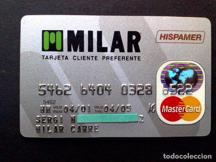 TARJETA MASTERCARD-CLIENTE PREFERENTE-MILAR-HISPAMER. (Coleccionismo - Documentos - Documentos Bancarios)