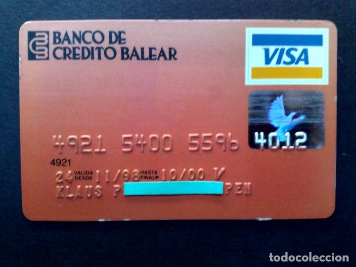 TARJETA BANCARIA,VISA BANCO DE CREDITO BALEAR. (Coleccionismo - Documentos - Documentos Bancarios)