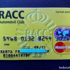 Documentos bancarios: TARJETA MASTERCARD-CARNET SOCIO-RACC AUTOMOVIL CLUB (DESCRIPCIÓN). Lote 130855020