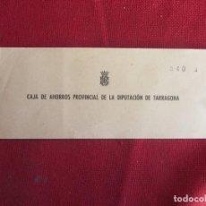 Documentos bancarios: TALONARIO DE CHEQUES CAJA DE AHORROS PROVINCIAL DE LA DIPUTACIÓN DE TARRAGONA 1959-60. Lote 134123038