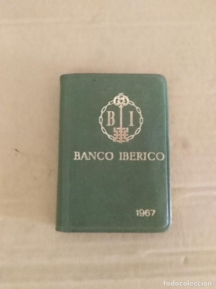 AGENDA BANCO IBERICO 1967 COMO NUEVO (Coleccionismo - Documentos - Documentos Bancarios)
